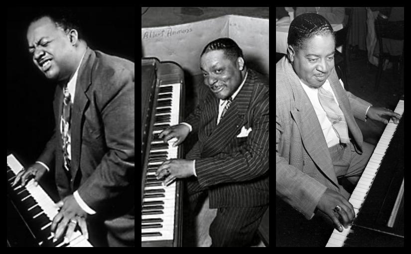The Pioneers of Boogie-woogie: Lewis, Ammons, &Johnson
