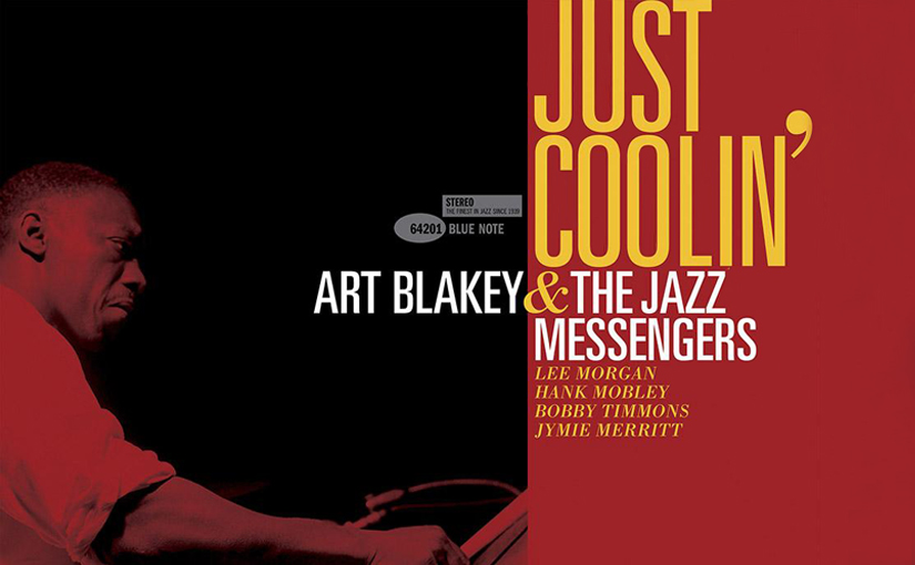 Just Coolin' With Art Blakey & The JazzMessengers