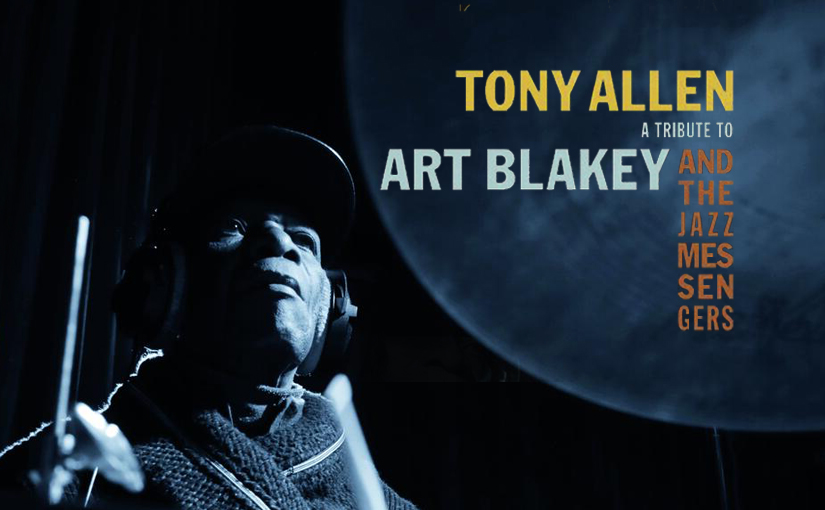 Tony Allen's Tribute To ArtBlakey