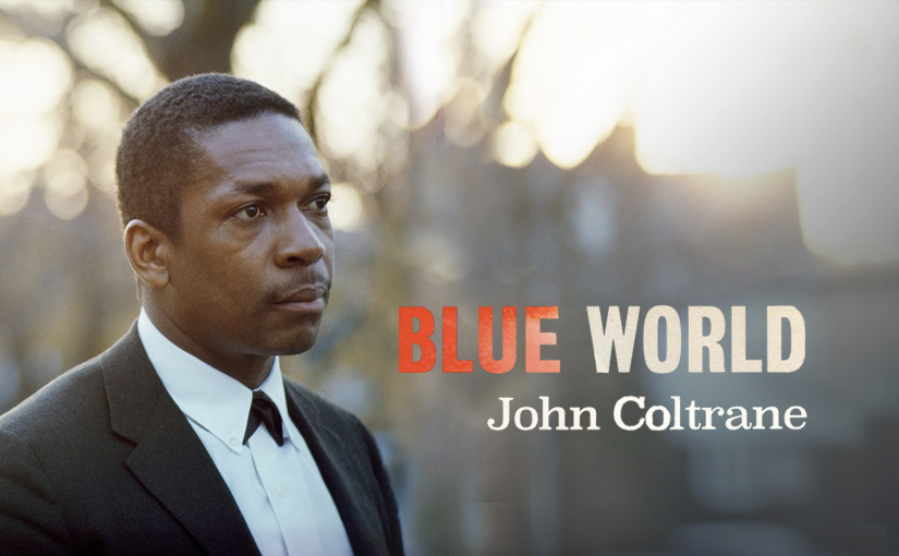 John Coltrane's BlueWorld