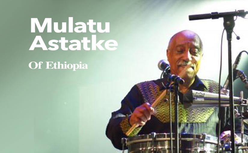 The Album That Documented Ethio-Jazz: Mulatu OfEthiopia