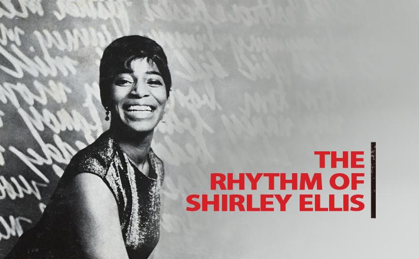 The Rhythm of Shirley Ellis – The NameGame