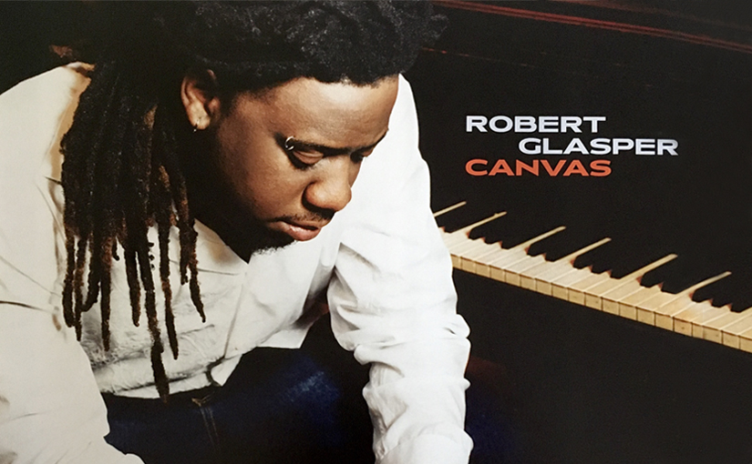 """Robert Glasper Shows Off His Jazz Chops With """"Canvas"""""""